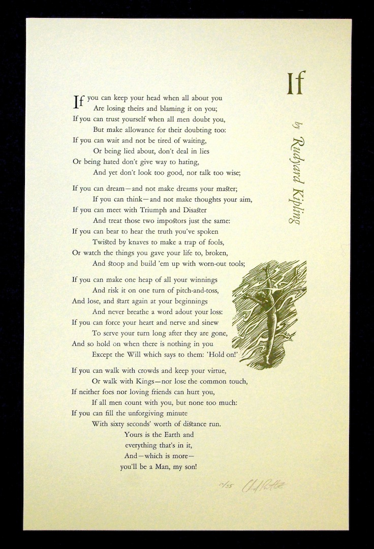 poem if If  is a poem by british nobel laureate rudyard kipling, written circa 1895 as a tribute to leander starr jameson it is a literary example of victorian-era stoicism the poem, first published in rewards and fairies (1910), is written in the form of paternal advice to the poet's son, john.